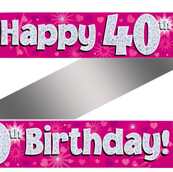 New Holographic Happy 40th Birthday Banner | Buy Helium Balloons  DY51