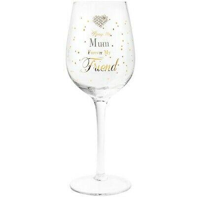 Always My Mum Forever My Friend Wine Glass