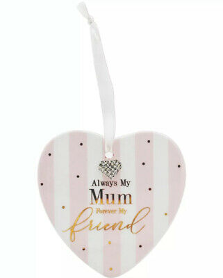 Always My Mum Forever My Friend Heart Plaque